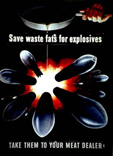 Save waste fats for explosives / Take them to your meat dealer
